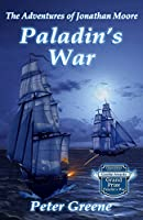 Paladin's War (The Adventures of Jonathan Moore)