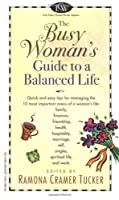 The Busy Woman's Guide to a Balanced Life