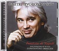 Dmitri Hvorostovsky - Passione di Napoli by et al Constantine Orberian (Performer) (2001-10-09)