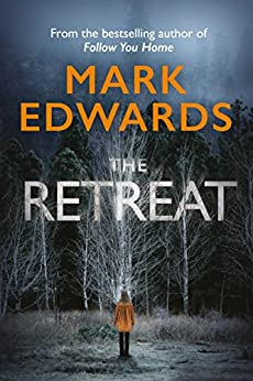 The Retreat by [Edwards, Mark]