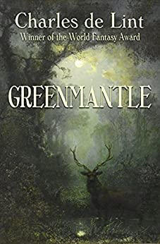Greenmantle by [de Lint, Charles]