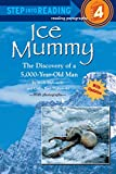 Ice Mummy: The Discovery of a 5,000 Year-Old Man (Step into Reading) 画像