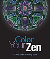 Color Your Zen: A Daily Word Coloring Book