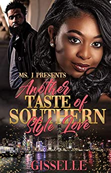 Another Taste Of Southern Style Love by [Gisselle]