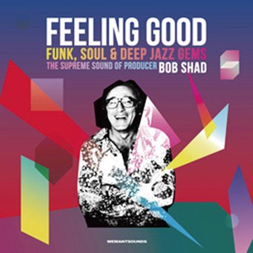FEELING GOOD - FUNK, SOUL & DE...