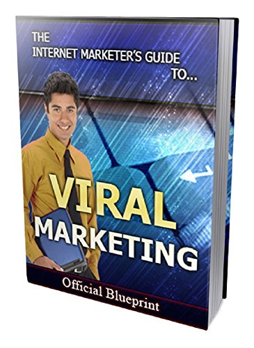Viral Marketing: The concept of viral marketing is simple… (English Edition)