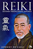 Reiki. Sistema Tradicional Japonês