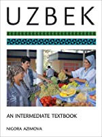 Uzbek: An Intermediate Textbook