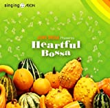 HEARTFUL BOSSA