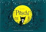 Pitschi: Das Kaetzchen, das immer etwas anderes wollte. Eine traurige Geschichte, die aber gut aufhoert