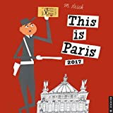 This is Paris 2017 Wall Calendar (Square Wall)