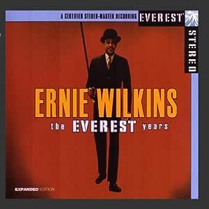 The Everest Years: Ernie Wilkins