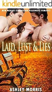 Laid, Lust & Lies : MFM Menage Stepbrother Billionaire Romance (English Edition)