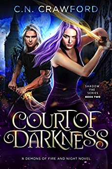 Court of Darkness (Shadow Fae Book 2) by [Crawford, C.N.]