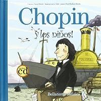CHOPIN Y LOS NI¥OS (+CD)