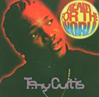 Ready For The World by Tony Curtis (2006-03-21)