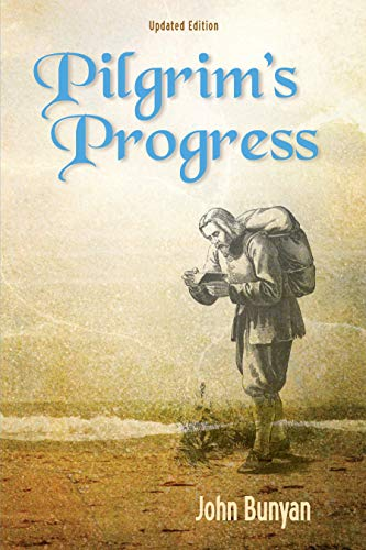 Download Pilgrim's Progress: Updated, Modern English. More Than 100 Illustrations. 1622452399