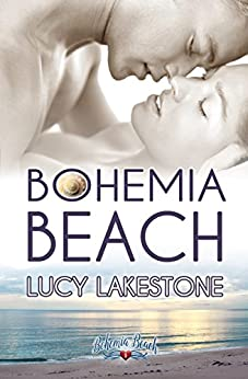 Bohemia Beach (Bohemia Beach Series Book 1) by [Lakestone, Lucy]