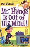 My Weird School #6: Mr. Hynde Is Out of His Mind! (My Weird School series)