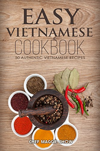 Easy vietnamese cookbook 50 authentic vietnamese recipes easy vietnamese cookbook 50 authentic vietnamese recipes vietnamese recipes vietnamese cookbook vietnamese forumfinder Choice Image