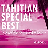 TAHITIAN SPECIAL BEST