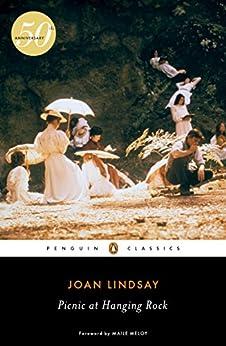Picnic at Hanging Rock (Penguin Classics) by [Lindsay, Joan]