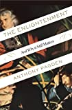 The Enlightenment: And Why It Still Matters (English Edition)