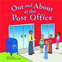 Out and About at the Post Office (Field Trips)