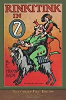 Rinkitink in Oz (Illustrated First Edition): 100th Anniversary OZ Collection