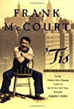 Tis: A Memoir (The Frank McCourt Memoirs)