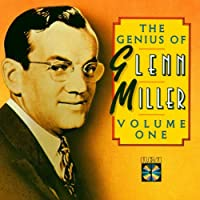 The Genius of Glenn Miller Vol