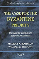 The Case for the Byzantine Priority