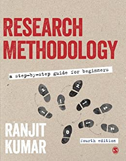 Research Methodology: A Step-by-Step Guide for Beginners by [Kumar, Ranjit]