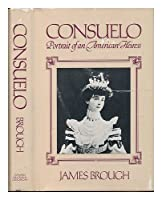 Consuelo: Portrait of an American Heiress