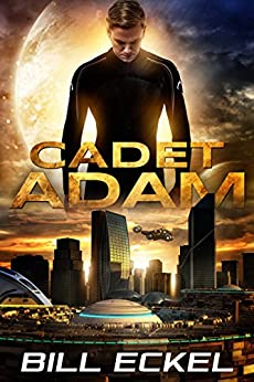 Cadet Adam by [Eckel, Bill]