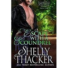 Escape with a Scoundrel (Escape with a Scoundrel Series Book 1)