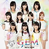We're GEM!