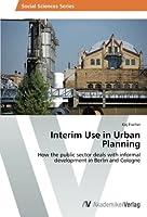 Interim Use in Urban Planning