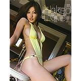 Naked Love―熊田曜子写真集