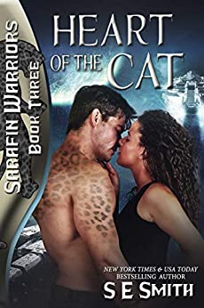 [Smith, S.E.]のHeart of the Cat: Sarafin Warriors Book 3 (English Edition)
