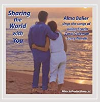 Sharing the World With You
