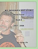 My Insignificant Story: World Travel