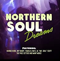 Northern Soul Dreams