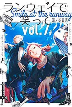 ランウェイで笑って 第01 07巻 [Runway de Waratte vol 01 07], manga, download, free