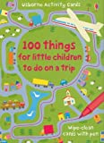 100 Things for Little Children to Do on a Trip (Activity Cards)