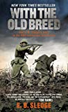 With the Old Breed: At Peleliu and Okinawa (English Edition) 画像