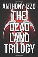 The Dead Land Trilogy