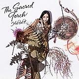 The Sacred Torch(通常盤) TVアニメ「最果てのパラディン」オープニングテーマ