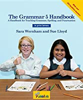 The Grammar 5 Handbook: In Print Letters (American English Edition)
