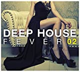 DEEP HOUSE FEVER 02